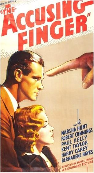 The Accusing Finger Paul Kelly Marsha Hunt 1936