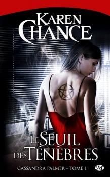 Cassandra Palmer – T1: Le Seuil des ténèbres de Karen Chance