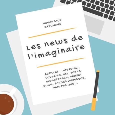 News de l'Imaginaire - Episode 23