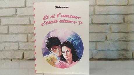 Et si l'amour c'était aimer? – Fabcaro
