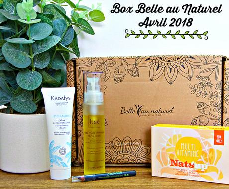 « Simplement irresistible »: La box Belle au Naturel du mois Avril 2018