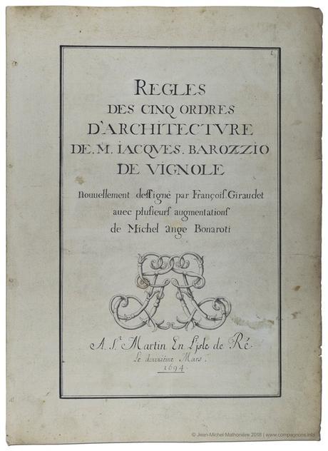 Avis de recherche autour d'un exemplaire manuscrit par François Giraudet, en mars 1694, des Règles des cinq ordres d'architecture de Vignole
