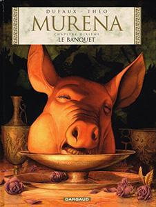Murena, T10 : Le banquet