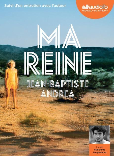 [Prix Audiolib 2018] Ma Reine : Une bonne surprise !