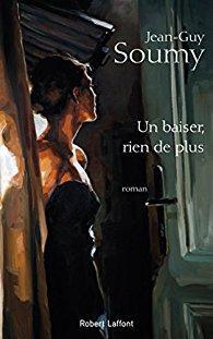 Un baiser rien de plus de Jean-Guy Soumy