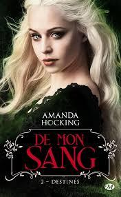 De mon sang #2 Destinés de Amanda Hocking