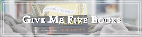 Give me five books #19 - 5 livres de votre maison d'édition préférée
