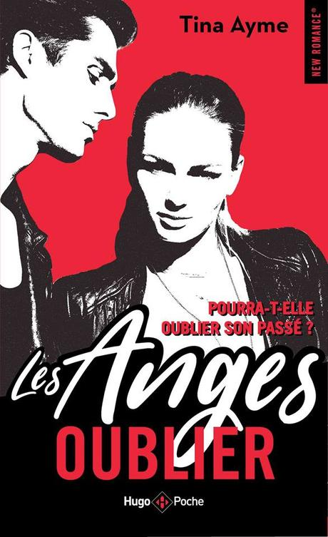 Les Anges, tome 1 : Oublier, Tina Ayme