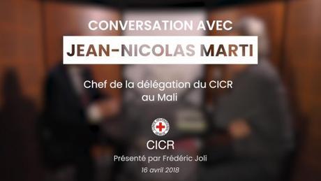 «Conversation avec…» Jean-Nicolas Marti, chef de la délégation du CICR au Mali