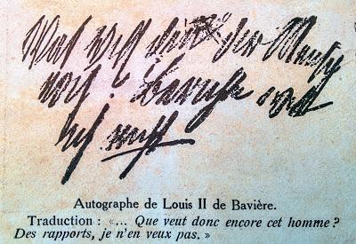 Que veut donc encore cet homme? Un autographe de Louis II de Bavière