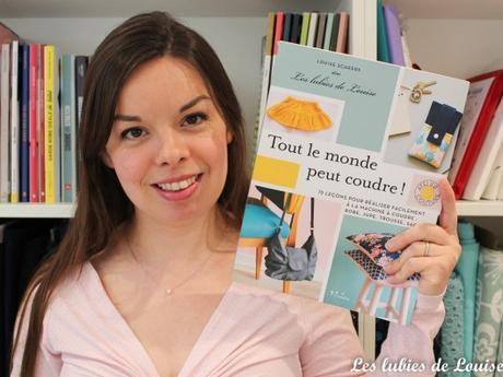 Focus sur mon livre «Tout le monde peut coudre !»