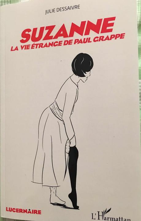 Suzanne la vie étrange de Paul Grappe au Lucernaire