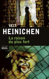 La raison du plus fort de Veit Heinichen