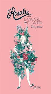 ☆☆Rosalie et le langage des plantes / Fanny Ducassé ☆☆