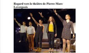 Regard vers le théâtre de Pierre-Marc LEVERGEOIS « Before and after » Théâtre du Funambule – jusqu'au 6 Mai 2018