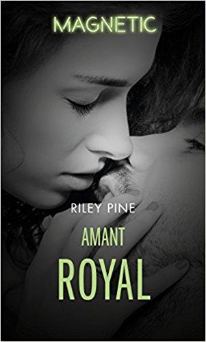 A vos agendas : Découvrez Amant Royal de Riley Pine en juin