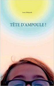 Tête d'ampoule ! de Laure Malaprade