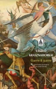 Guerre et guerre, de Làszlo Krasznahorkai