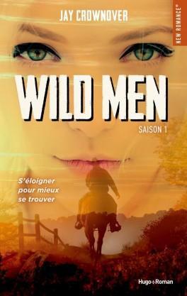 Wild men, tome 1 : Jay Crownover