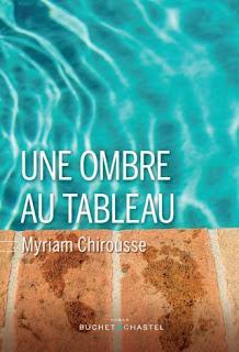 Une ombre au tableau de Myriam Chirousse