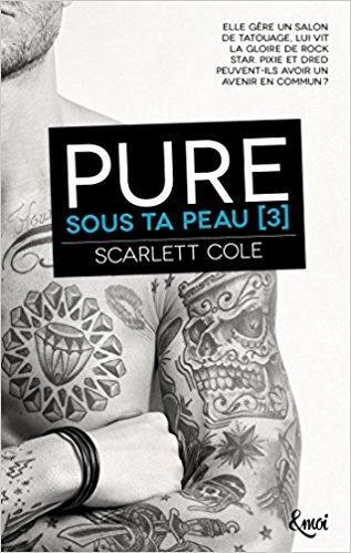 Mon coup de coeur pour l'incroyable Pure de Scarlett Cole