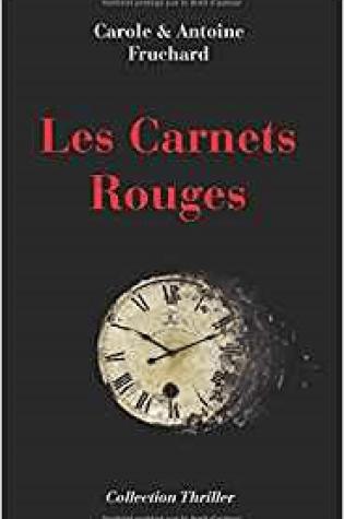 Les carnets rouges de Carole et Antoine FLUCHARD : LNF