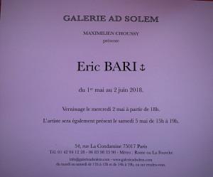 Galerie AD SOLEM   exposition Eric BARI  1er Mai au 2 Juin 2018