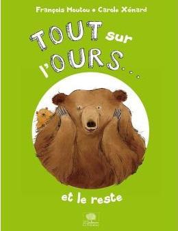 Tour sur l'ours de François Moutou et Carole Xénard