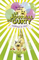 Le journal de Gurty T4 : Printemps de chien - Bertrand Santini
