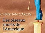 oiseaux morts l'Amérique, Christian Garcin