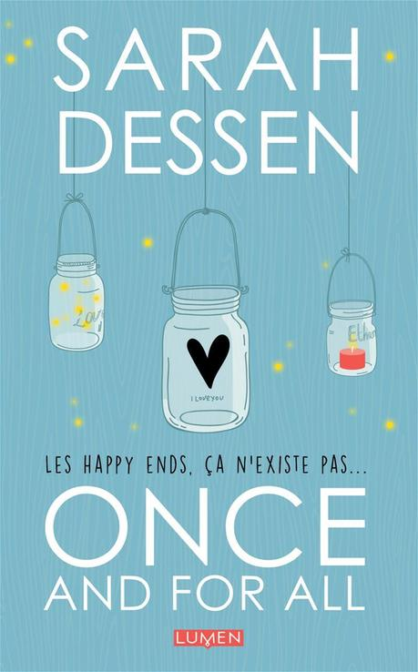 [Lecture] Once and for all : Les happy ends ça n'existe pas !