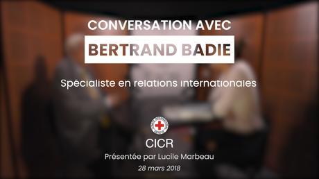 «Conversation avec…» Bertrand Badie sur «L'ère des nouveaux conflits»