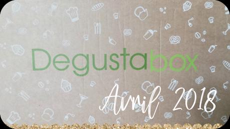Degustabox Avril 2018