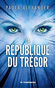 La République du Trégor, Paula Alexander