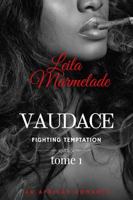 Leila Marmelade : Vaudace - Fighting temptation