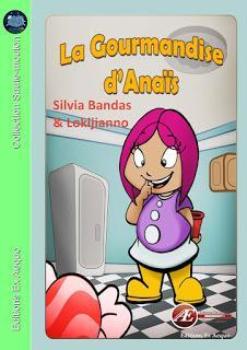 [Chronique] La gourmandise d'Anaïs - Silvia Bandas