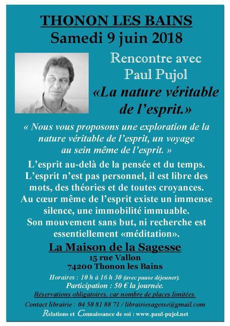 9 juin 2018 à THONON LES BAINS (74): Séminaire avec Paul Pujol sur la nature véritable de l'esprit.