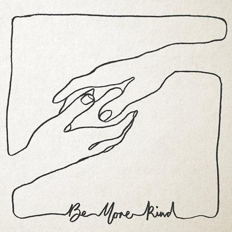 BE MORE KIND – FRANK TURNER
