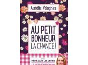 Aurélie Valognes petit bonheur chance