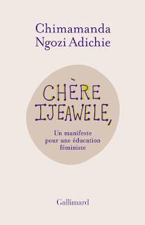 ☆☆ Chère Ijeawele, ou un manifeste pour une éducation féministe / Chimamanda Ngozi Adichie  ☆☆