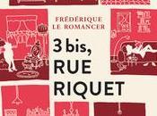 3bis, Riquet Frédérique Romancer
