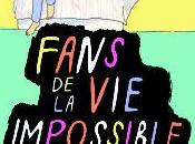 Fans impossible, Kate Scelsa