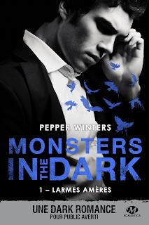 Monsters in the dark # Larmes amères de Pepper Winter