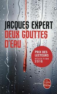 Deux gouttes d'eau (Jacques Expert)