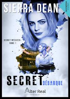 Secret MacQueen #1 Secret débarque de Sierra Dean
