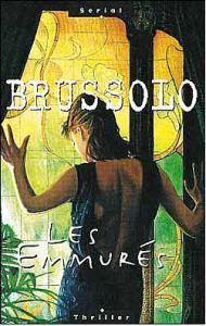 Les emmurés, Serge Brussolo