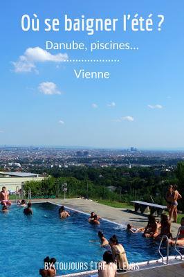 Bassins naturels, Danube, piscines en plein air... Tous les lieux pour se baigner l'été à Vienne ! #Vienna #Wien #citytrip #tips