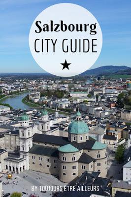 City guide de Salzbourg en deux jours : incontournables, points de vue et excursions. #Salzburg #Autriche #Austria #cityguide #citytrip #tips