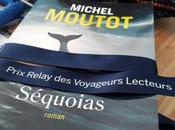 Séquoias, Michel Moutot… 41ème Prix Relay Voyageurs lecteurs