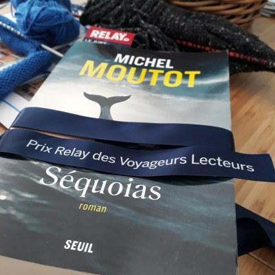Séquoias, Michel Moutot… 41ème Prix Relay des Voyageurs lecteurs